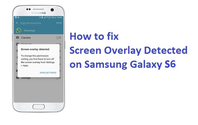 how to turn off screen overlay detected on sasmung galaxy s6