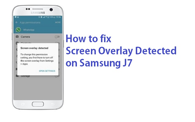 How to turn off Screen Overlay Detected in Samsung J7